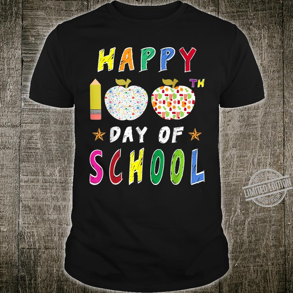 100th Day of School For Teachers Happy 100 Days Shirt
