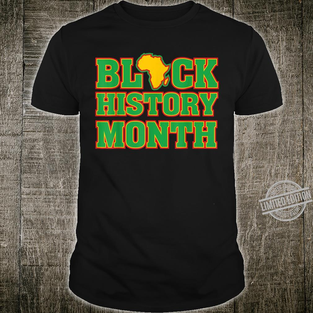 Black History Month Africa African American Pride Proud Shirt