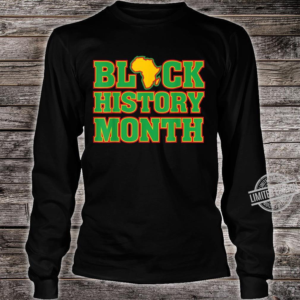 Black History Month Africa African American Pride Proud Shirt long sleeved