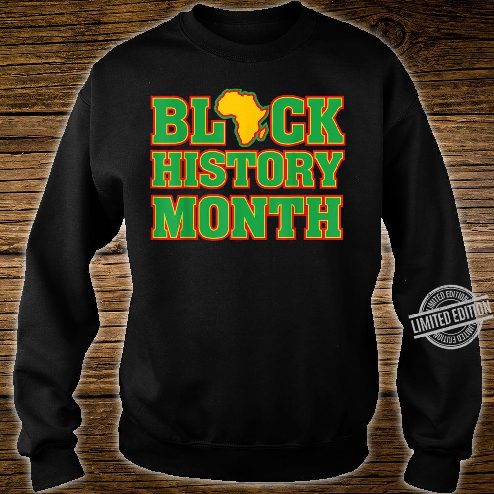 Black History Month Africa African American Pride Proud Shirt sweater