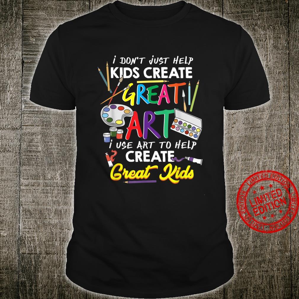 Funny Art Artist Art Teacher Design Shirt