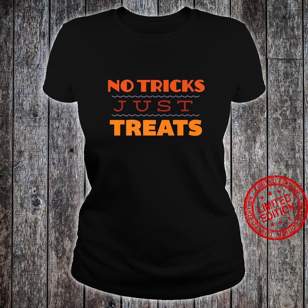 No Tricks Just Treats Halloween Shirt ladies tee