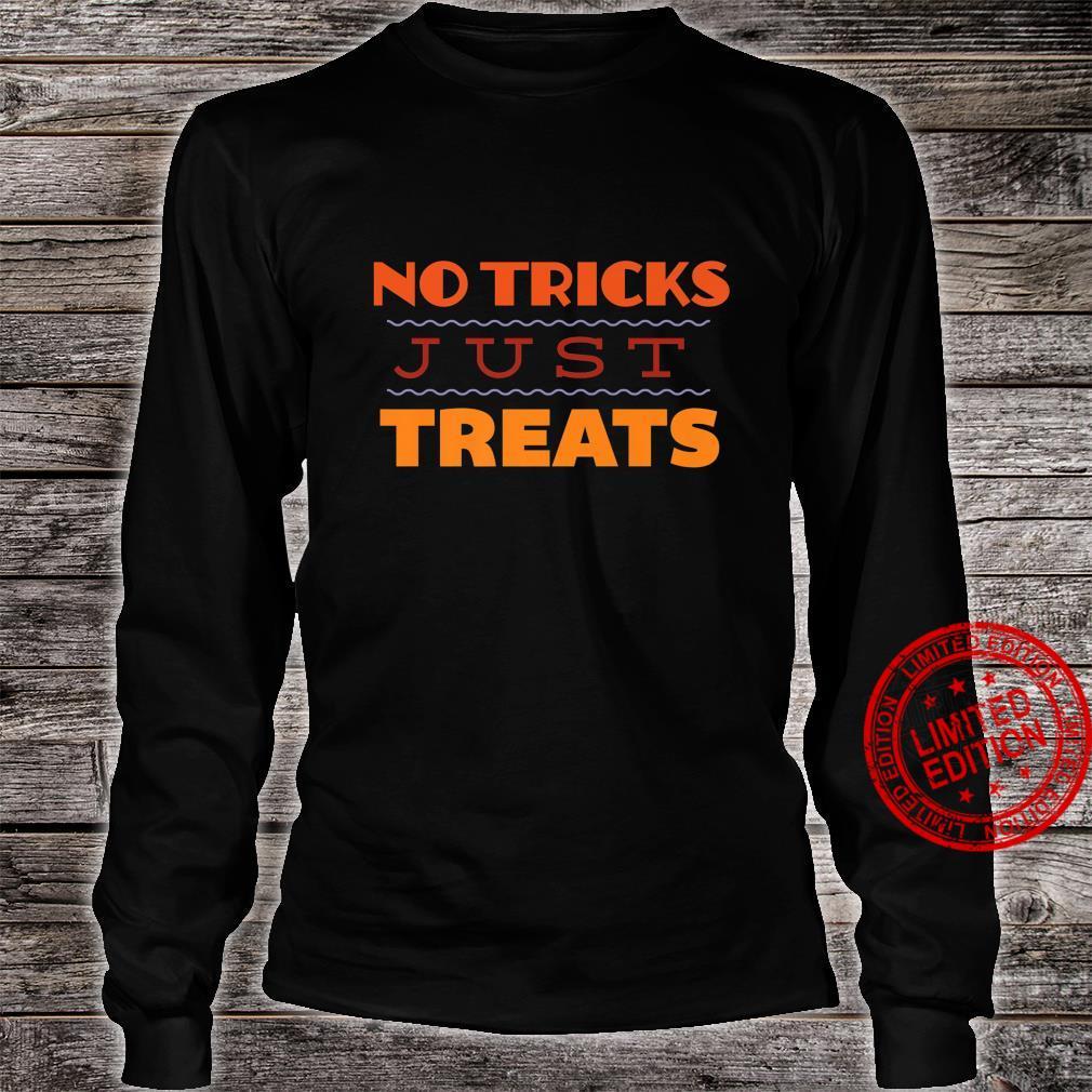 No Tricks Just Treats Halloween Shirt long sleeved
