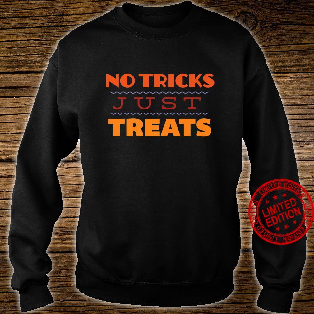No Tricks Just Treats Halloween Shirt sweater