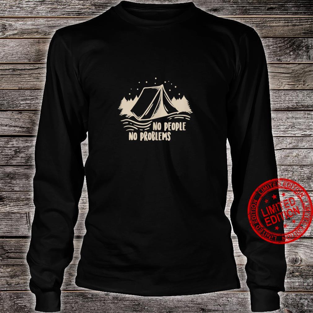 No people no problems Camping Shirt long sleeved