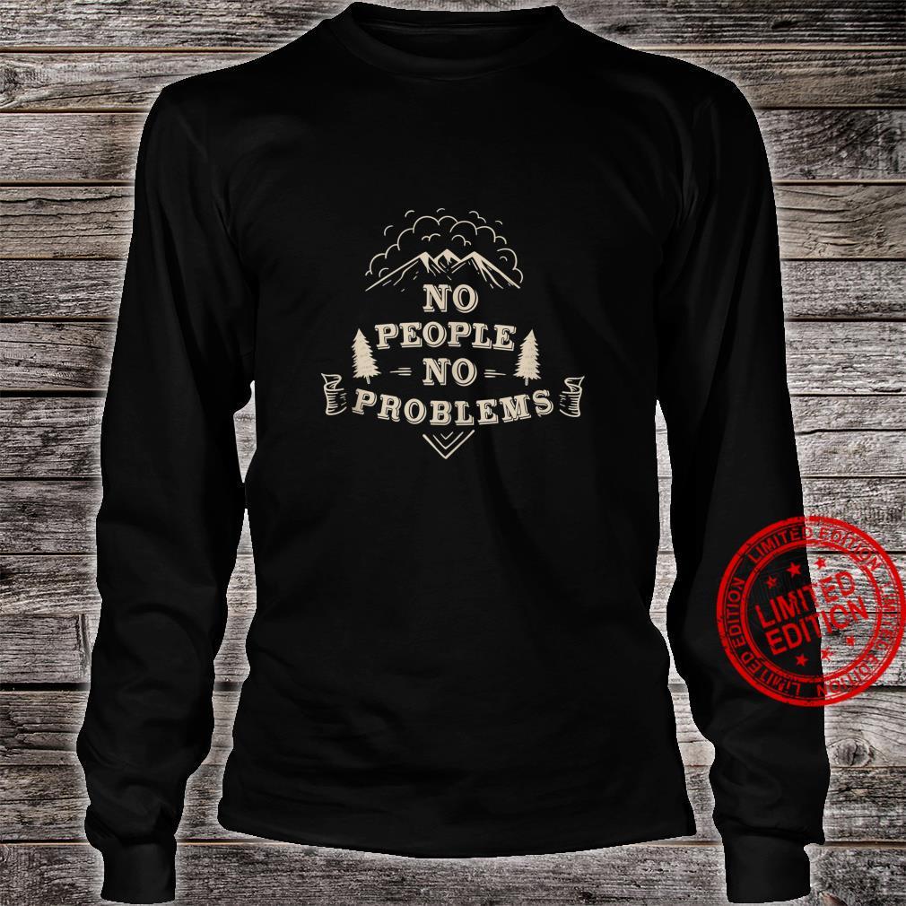No problems hiking Shirt long sleeved