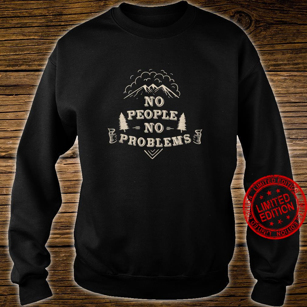 No problems hiking Shirt sweater