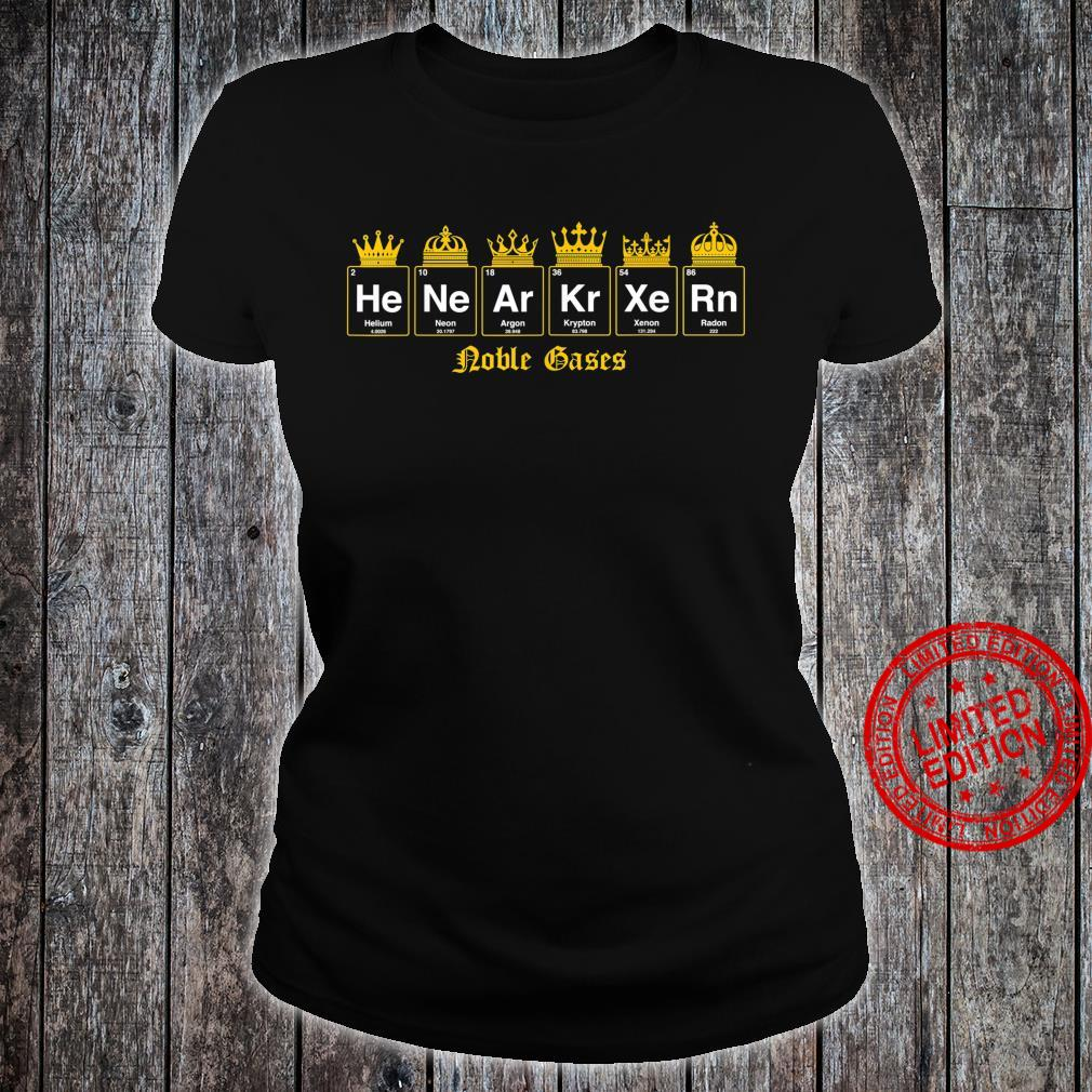 Noble gases nerdy and geeky fix Shirt ladies tee