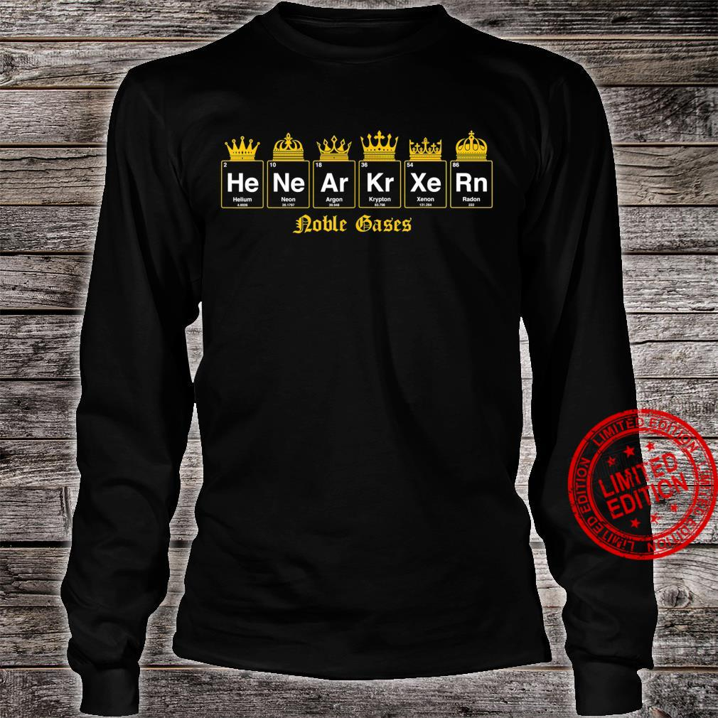Noble gases nerdy and geeky fix Shirt long sleeved