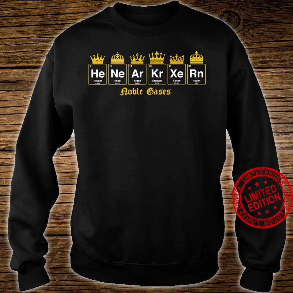 Noble gases nerdy and geeky fix Shirt sweater