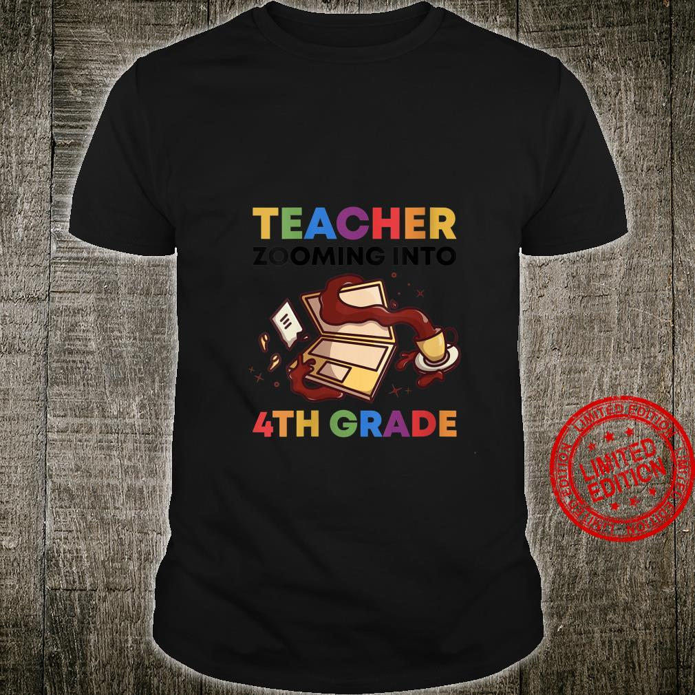 Womens Virtual Teacher Zooming Into 4th Grade First Day of School Shirt